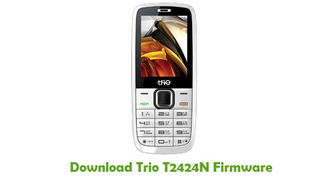Download Download Trio T2424N Stock ROM