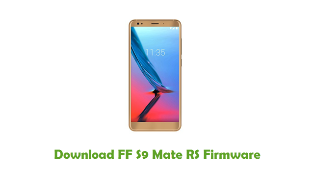 FF S9 Mate RS Stock ROM