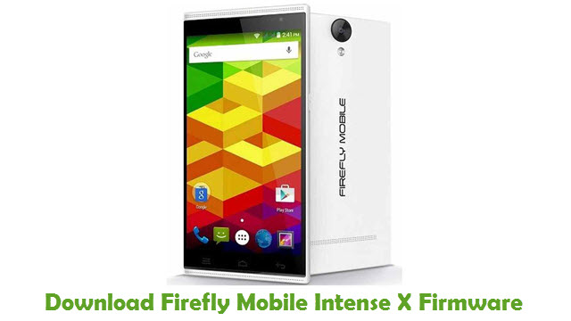 Download Firefly Mobile Intense X Firmware