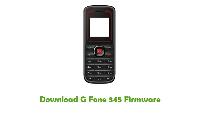 Download G Fone 345 Stock ROM