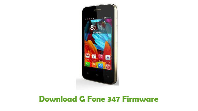 Download G Fone 347 Stock ROM