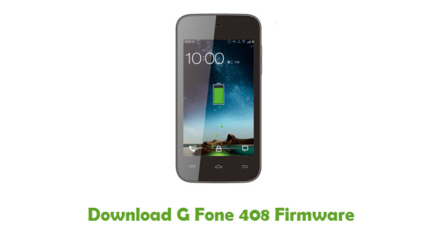 Download G Fone 408 Stock ROM