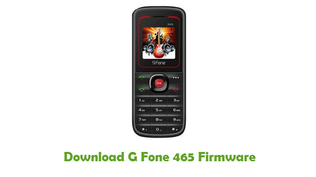 Download G Fone 465 Stock ROM