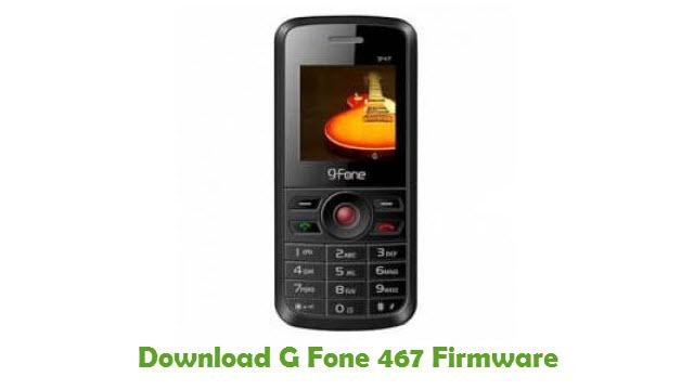 G Fone 467 Stock ROM