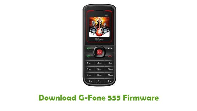 G-Fone 555 Stock ROM