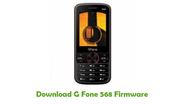 Download G Fone 568 Stock ROM