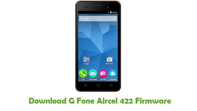 G Fone Aircel 422 Stock ROM