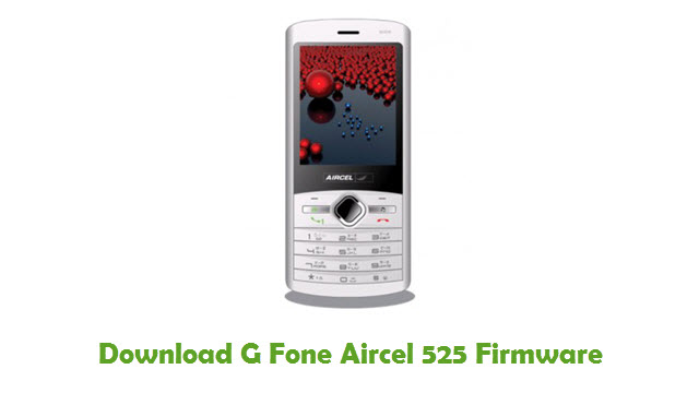 G Fone Aircel 525 Stock ROM