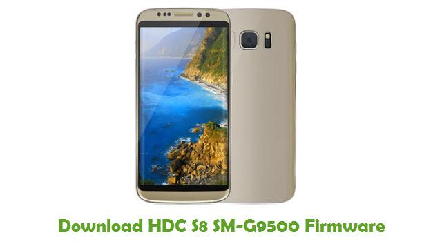 HDC S8 SM-G9500 Stock ROM