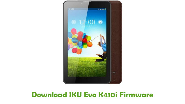 Download IKU Evo K410i Stock ROM
