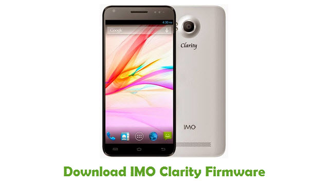 Download IMO Clarity Stock ROM