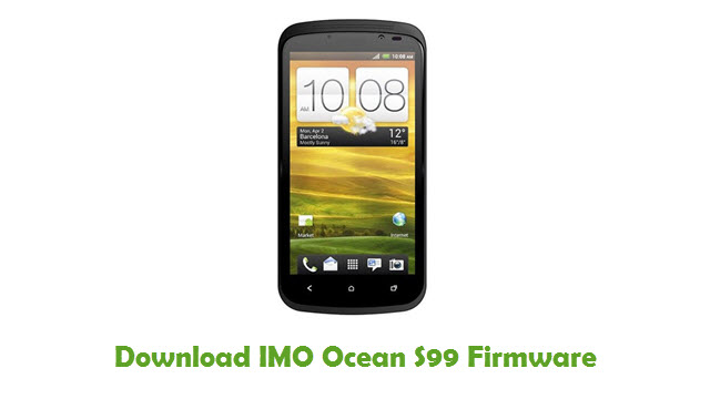 Download IMO Ocean S99 Stock ROM