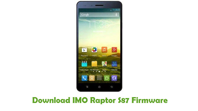 Download IMO Raptor S87 Stock ROM