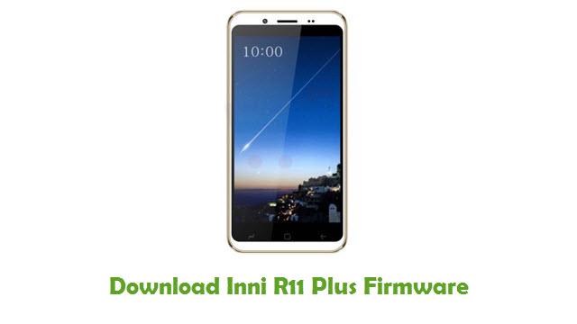 Inni R11 Plus Stock ROM
