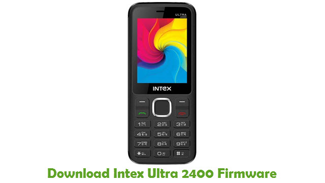 Intex Ultra 2400 Stock ROM