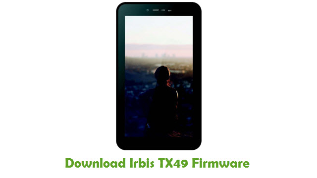 Download Irbis TX49 Stock ROM