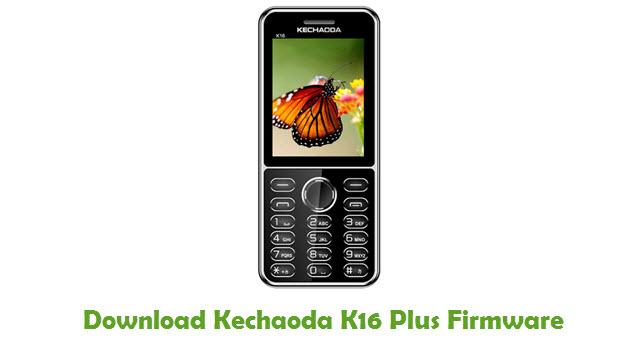 Download Kechaoda K16 Plus Stock ROM