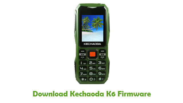 Download Kechaoda K6 Stock ROM