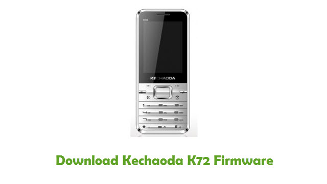 Download Kechaoda K72 Stock ROM