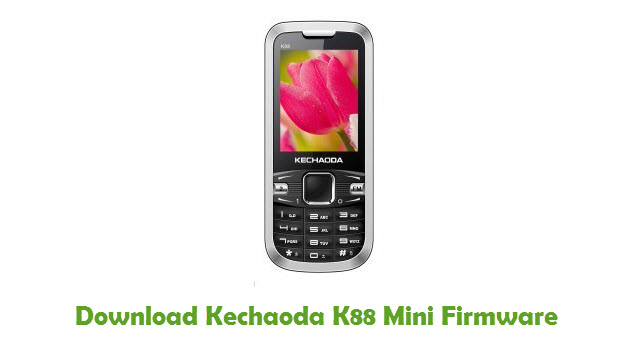 Download Kechaoda K88 Mini Stock ROM