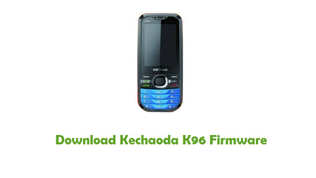 Download Kechaoda K96 Stock ROM