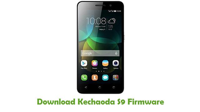 Kechaoda S9 Stock ROM