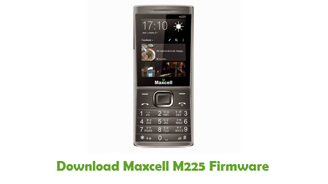 Download Maxcell M225 Stock ROM