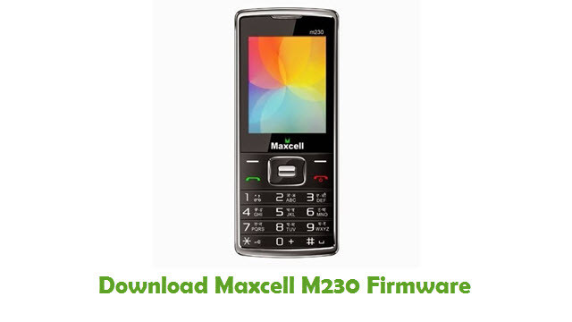 Maxcell M230 Stock ROM