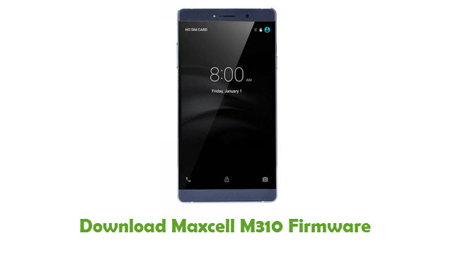 Maxcell M310 Stock ROM