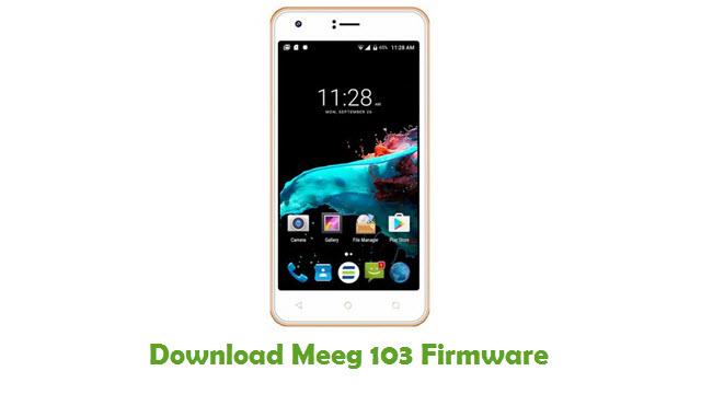 Download Meeg 103 Stock ROM