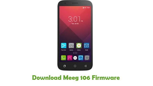 Download Meeg 106 Stock ROM