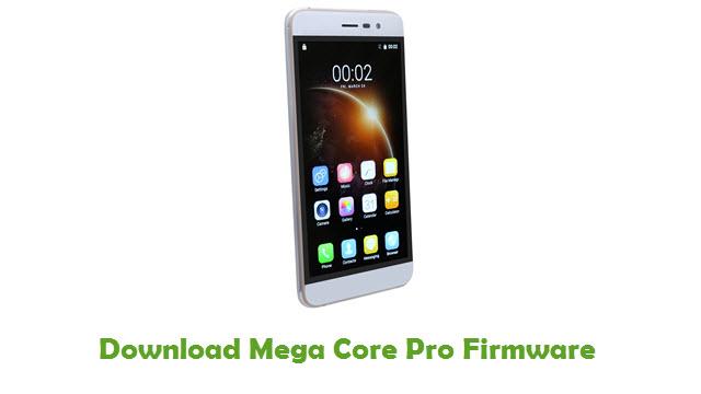 Mega Core Pro Stock ROM