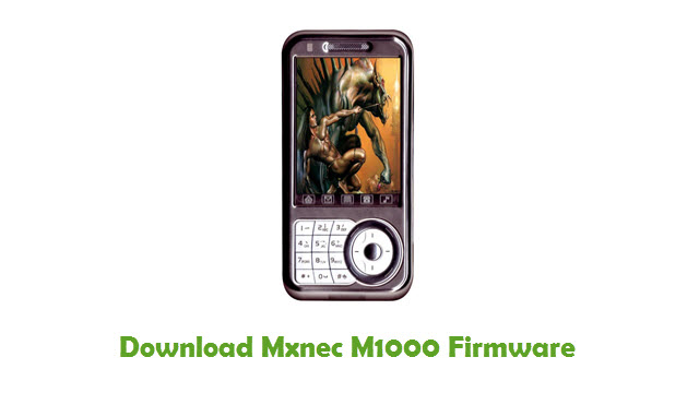 Download Mxnec M1000 Stock ROM