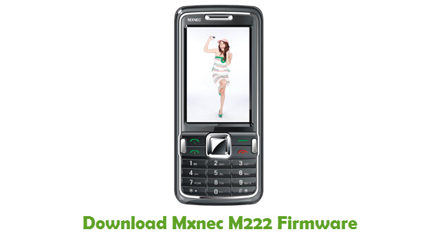 Download Mxnec M222 Stock ROM