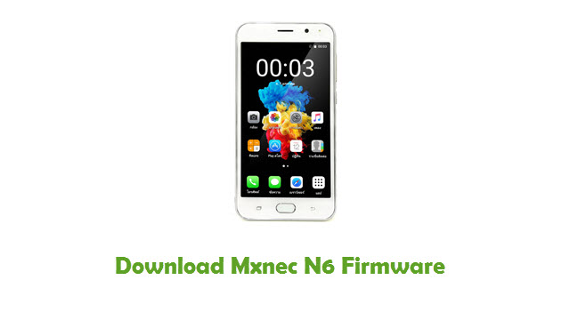 Download Mxnec N6 Stock ROM
