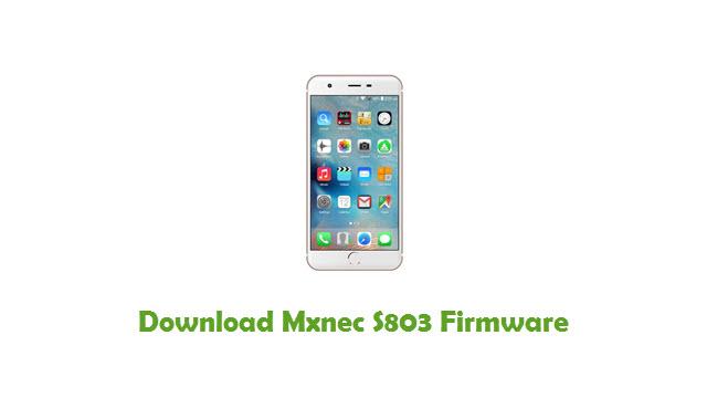 Download Mxnec S803 Stock ROM