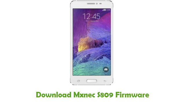Download Mxnec S809 Stock ROM