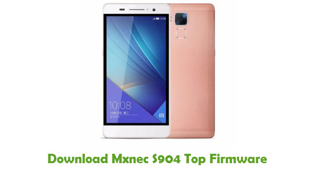 Download Mxnec S904 Top Stock ROM