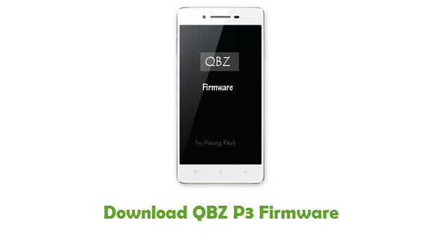 Download QBZ P3 Stock ROM