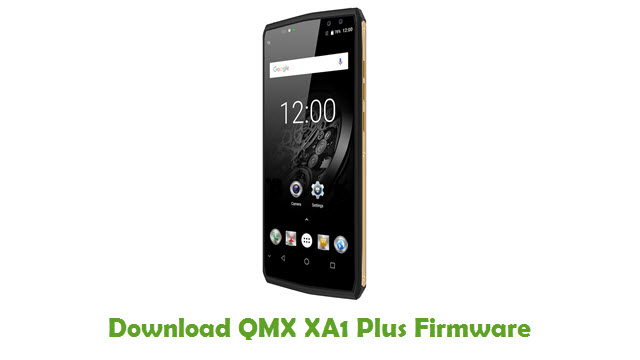 Download QMX XA1 Plus Stock ROM