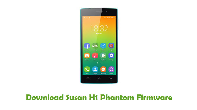 Susan H1 Phantom Stock ROM