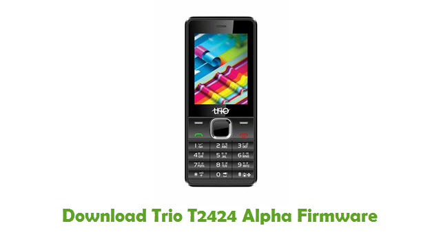 Download Trio T2424 Alpha Stock ROM