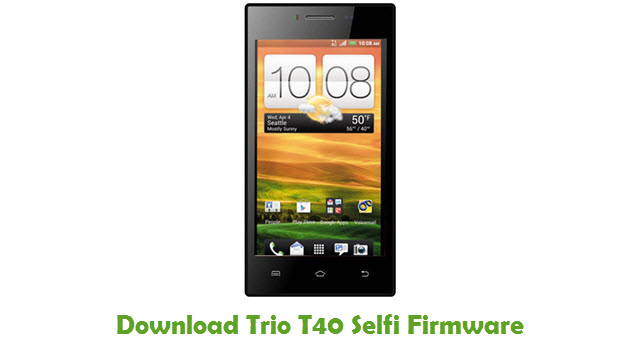 Download Trio T40 Selfi Stock ROM
