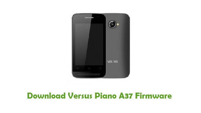 Versus Piano A37 Stock ROM