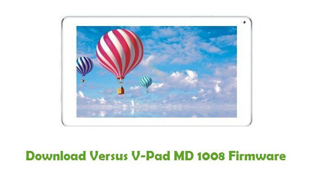 Download Versus V-Pad MD 1008 Stock ROM