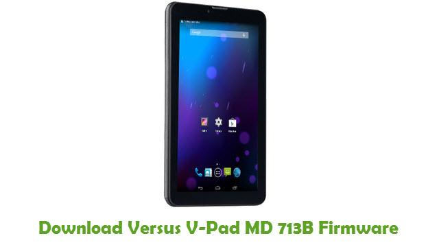 Download Versus V-Pad MD 713B Stock ROM