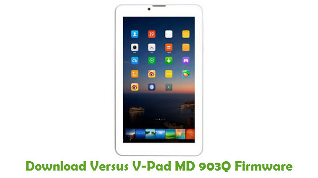 Download Versus V-Pad MD 903Q Stock ROM