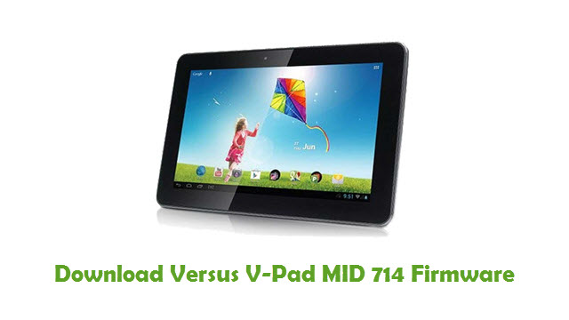 Download Versus V-Pad MID 714 Stock ROM