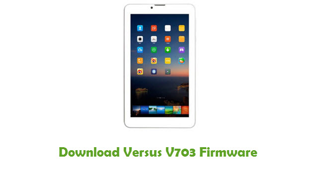 Download Versus V703 Stock ROM
