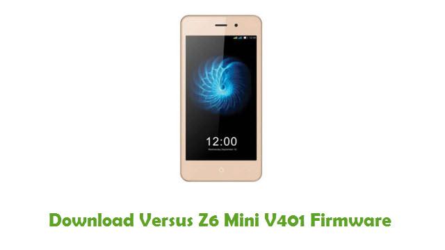 Download Versus Z6 Mini V401 Stock ROM
